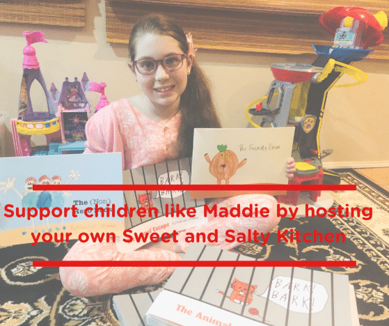 Support children like Maddie by hosting your own Sweet and Salty Kitchen